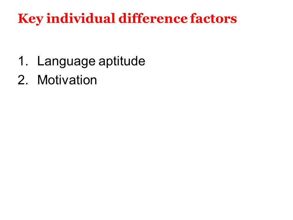 Key individual difference factors