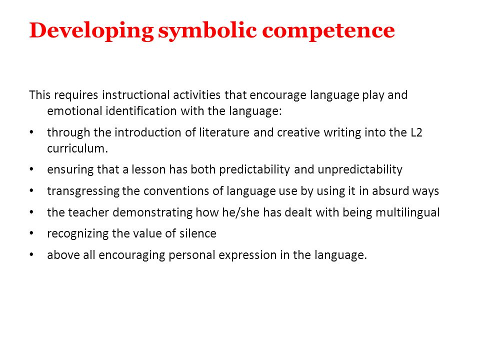 Developing symbolic competence