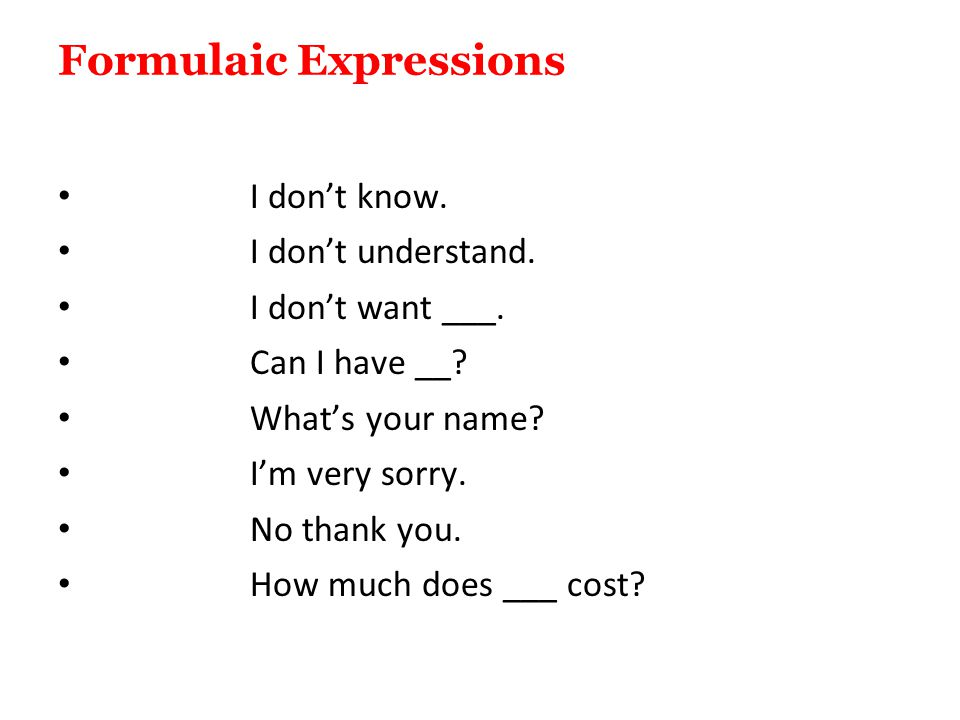 Formulaic Expressions