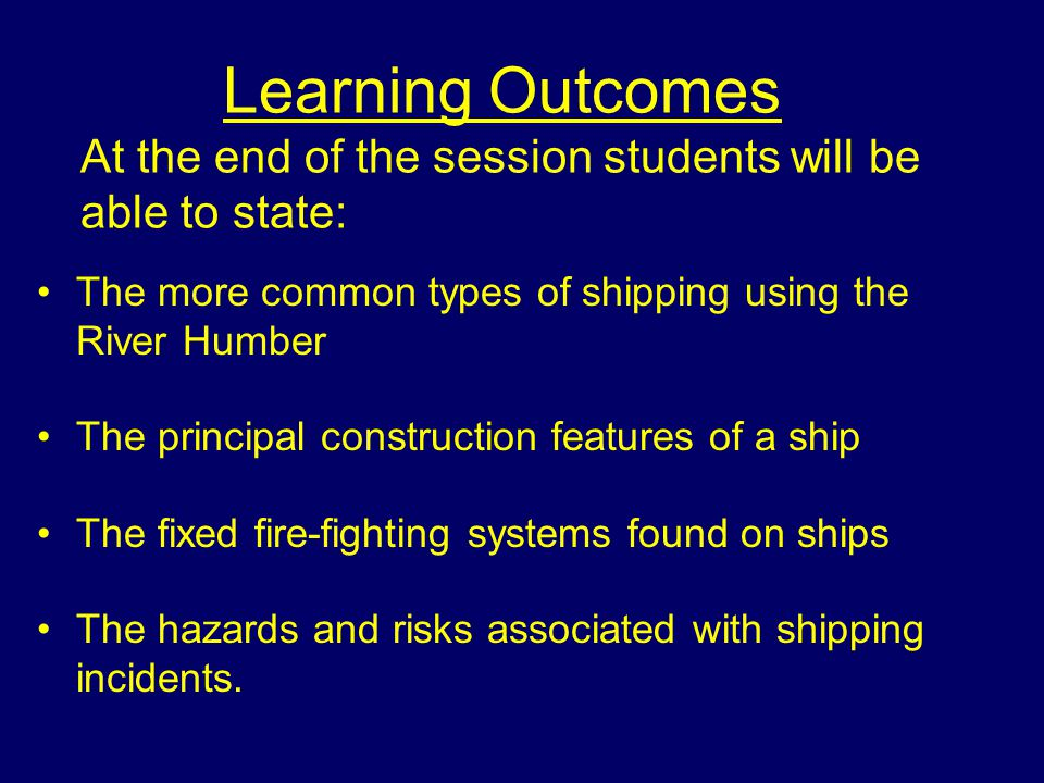 Learning Outcomes At the end of the session students will be able to state: