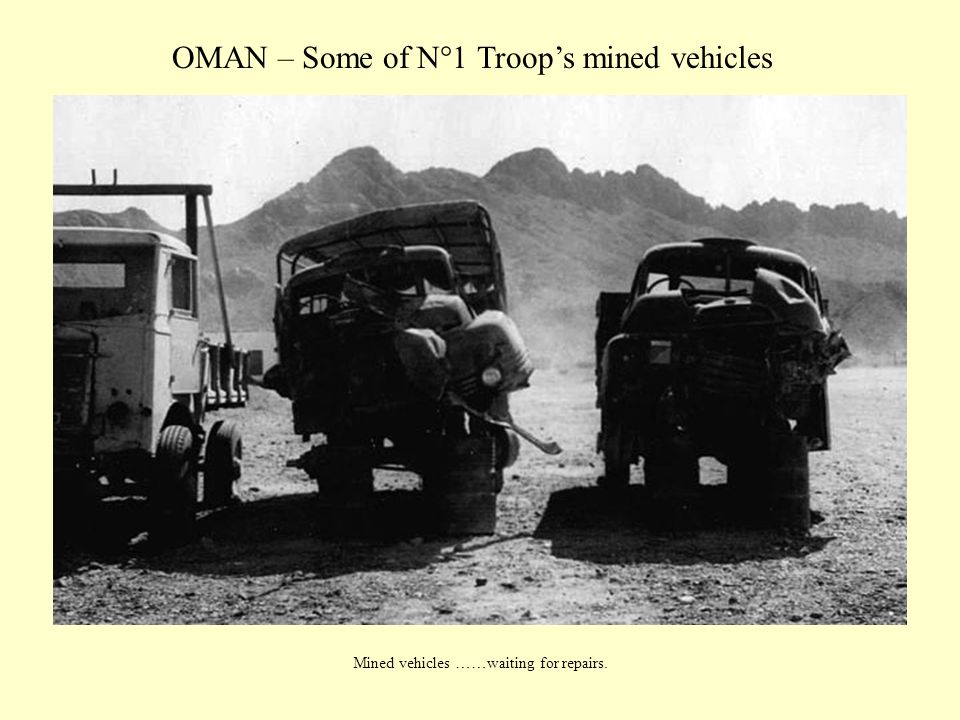 OMAN – Some of N°1 Troop's mined vehicles