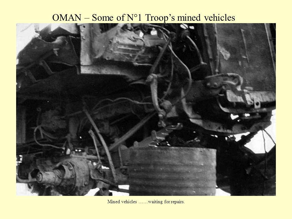 OMAN – Some of N°1 Troop's mined vehicles