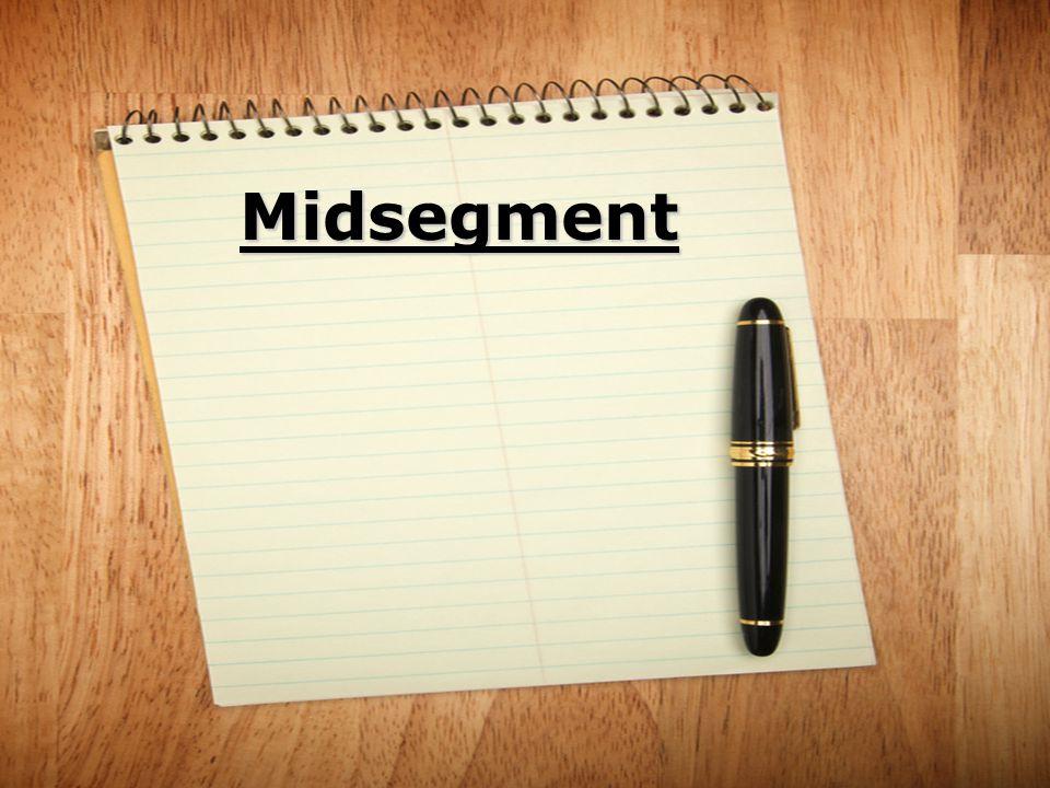 Midsegment
