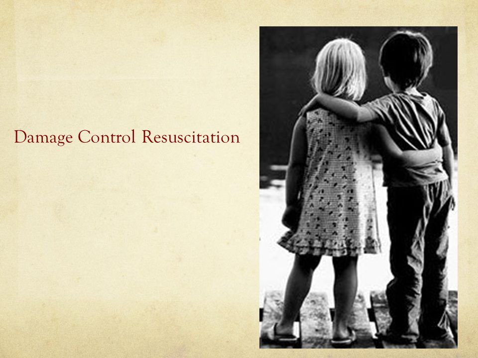 Damage Control Resuscitation