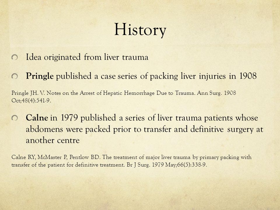 History Idea originated from liver trauma