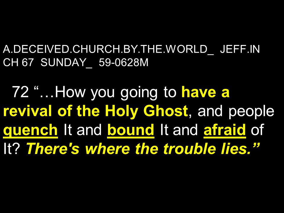 A. DECEIVED. CHURCH. BY. THE. WORLD_ JEFF
