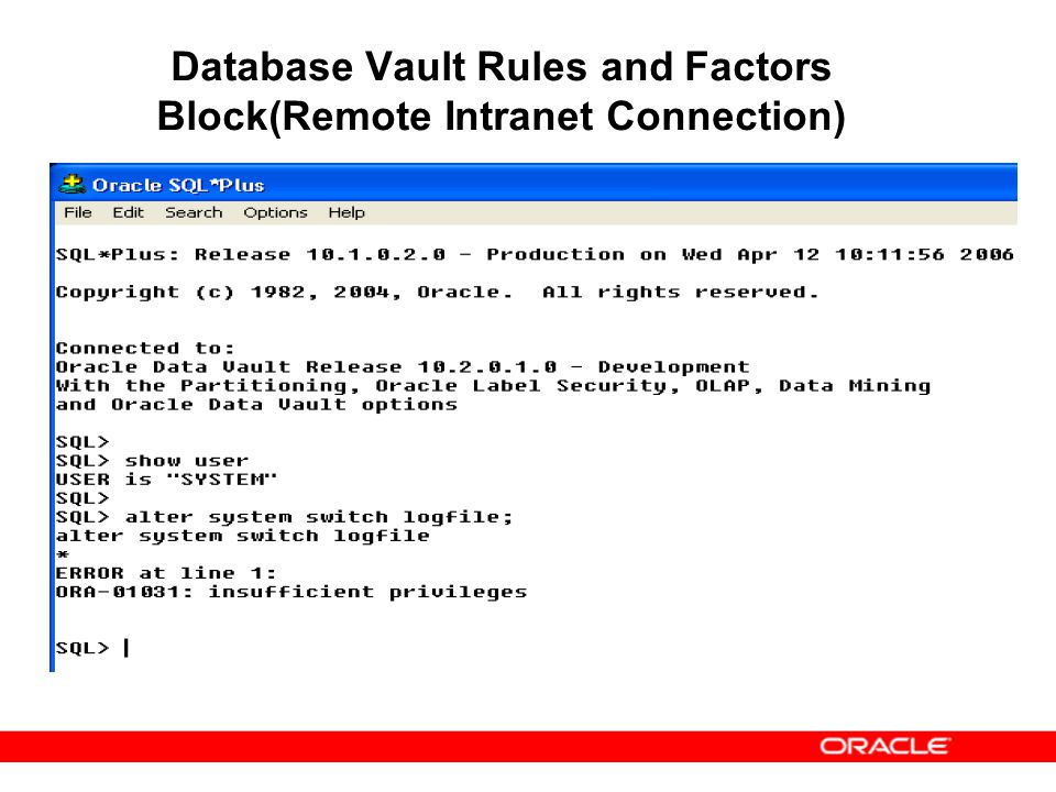 Database Vault Rules and Factors Block(Remote Intranet Connection)