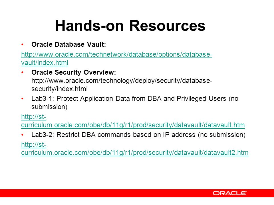 Hands-on Resources Oracle Database Vault: