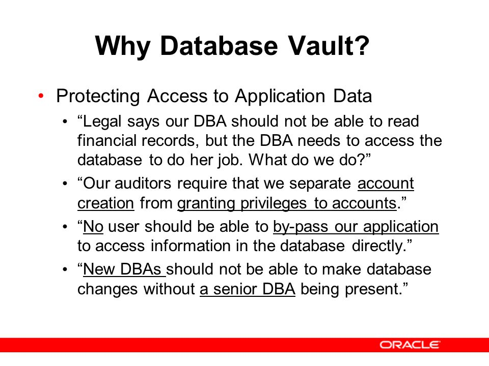 Why Database Vault Protecting Access to Application Data
