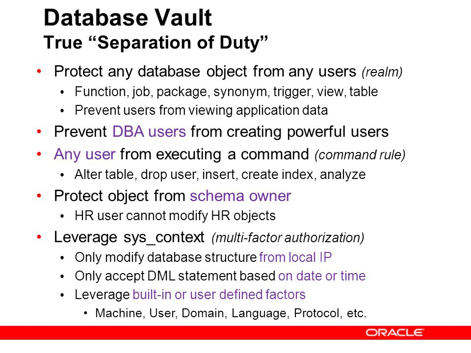 Database Vault True Separation of Duty