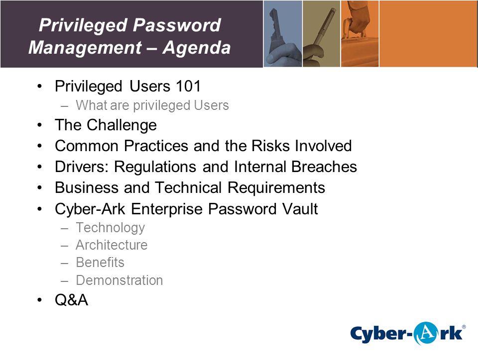 Privileged Password Management – Agenda