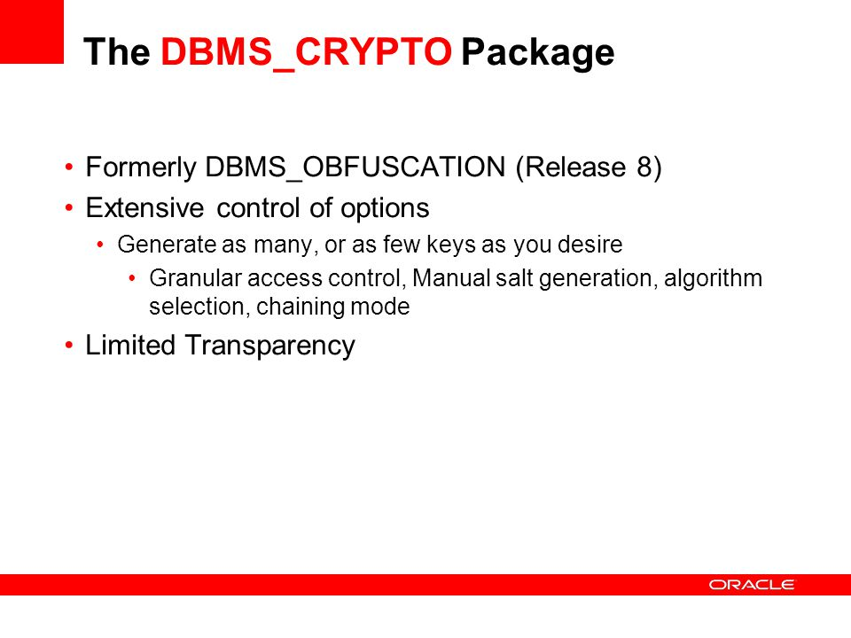 The DBMS_CRYPTO Package