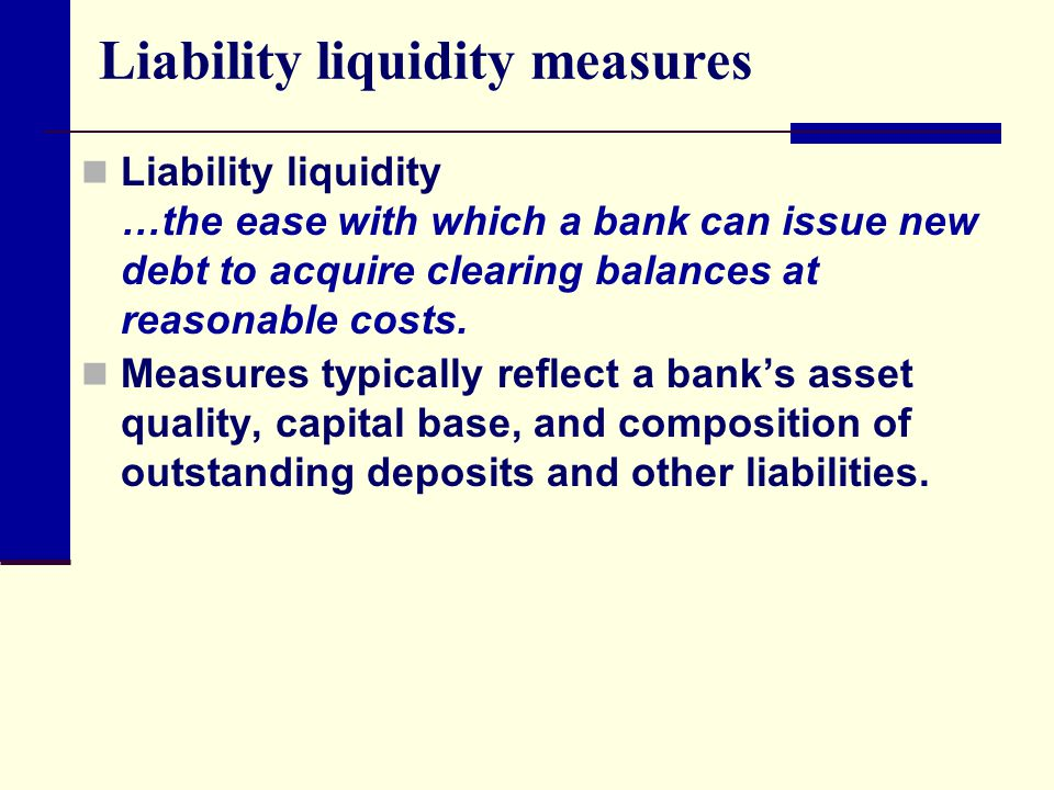 Liability liquidity measures