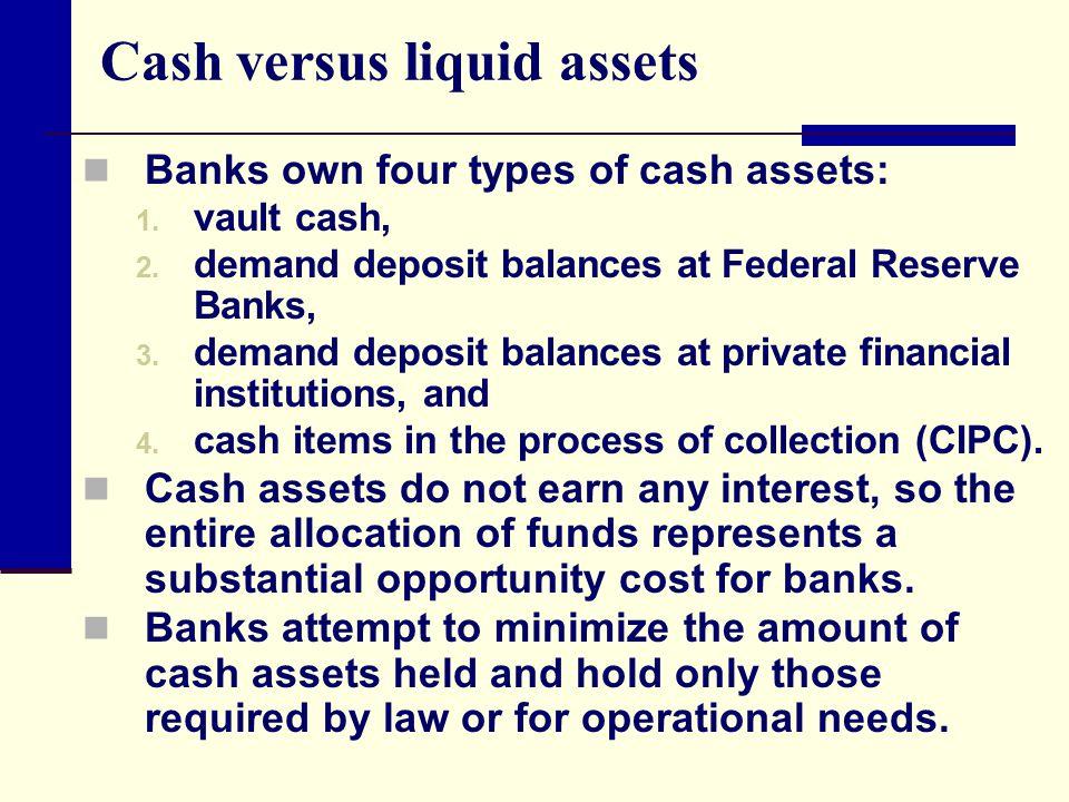 Cash versus liquid assets
