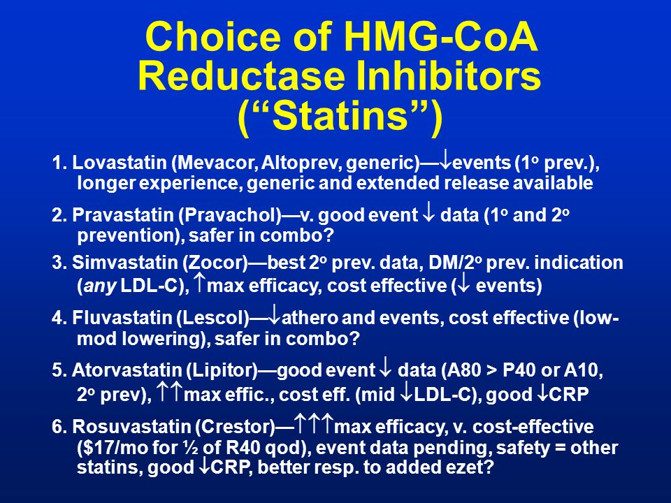 Choice of HMG-CoA Reductase Inhibitors ( Statins )