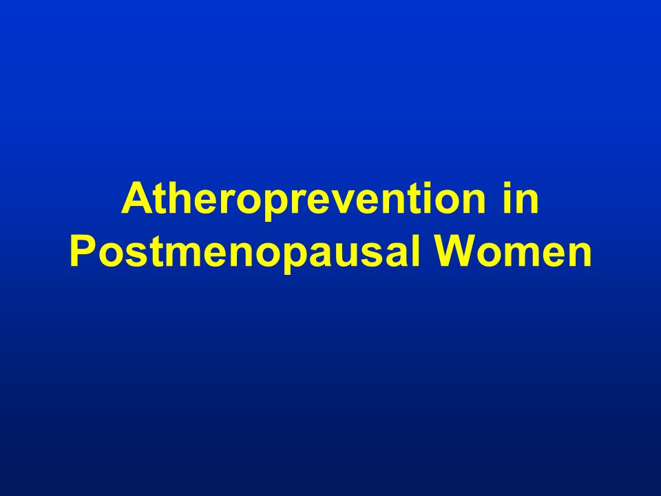 Atheroprevention in Postmenopausal Women
