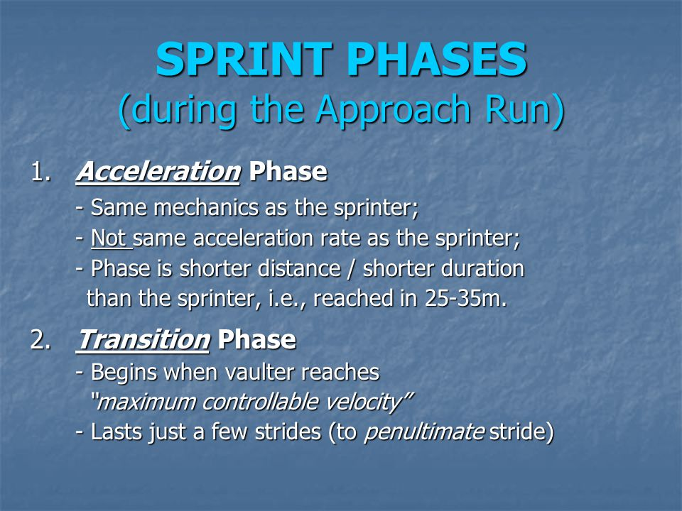 SPRINT PHASES (during the Approach Run)