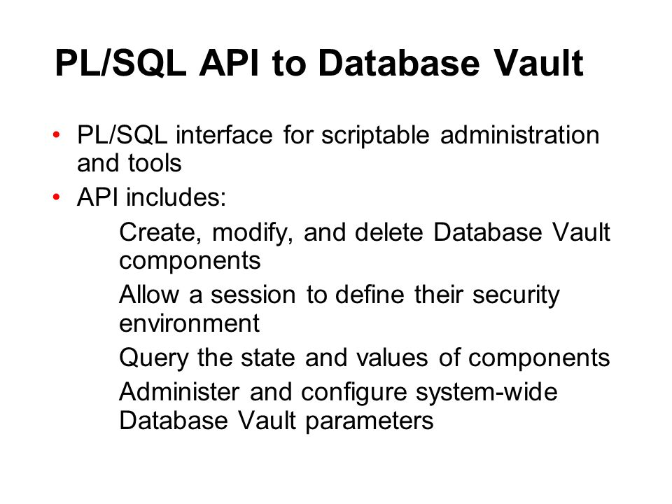 PL/SQL API to Database Vault