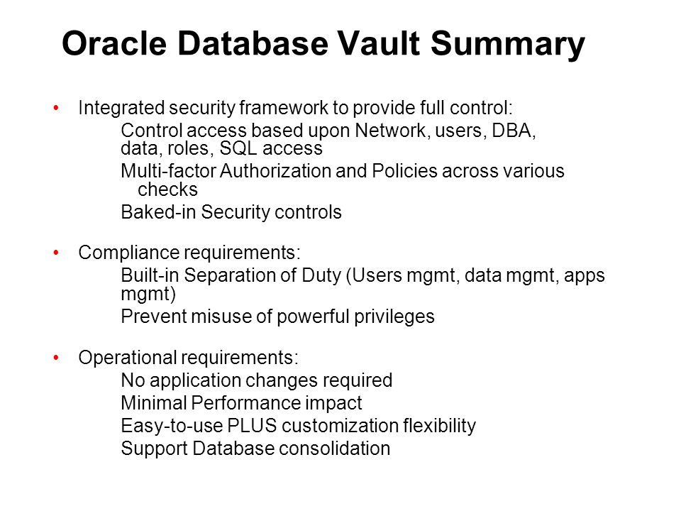 Oracle Database Vault Summary