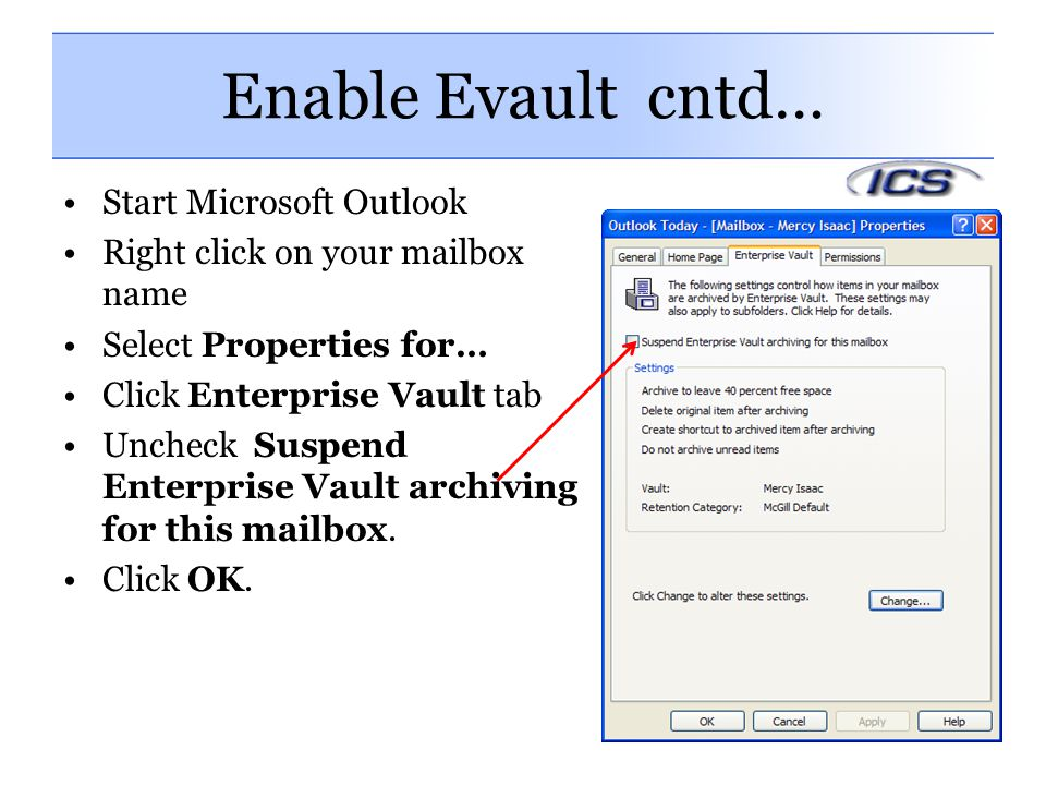 Enable Evault cntd… Start Microsoft Outlook