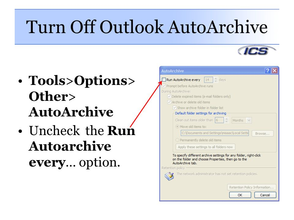 Turn Off Outlook AutoArchive