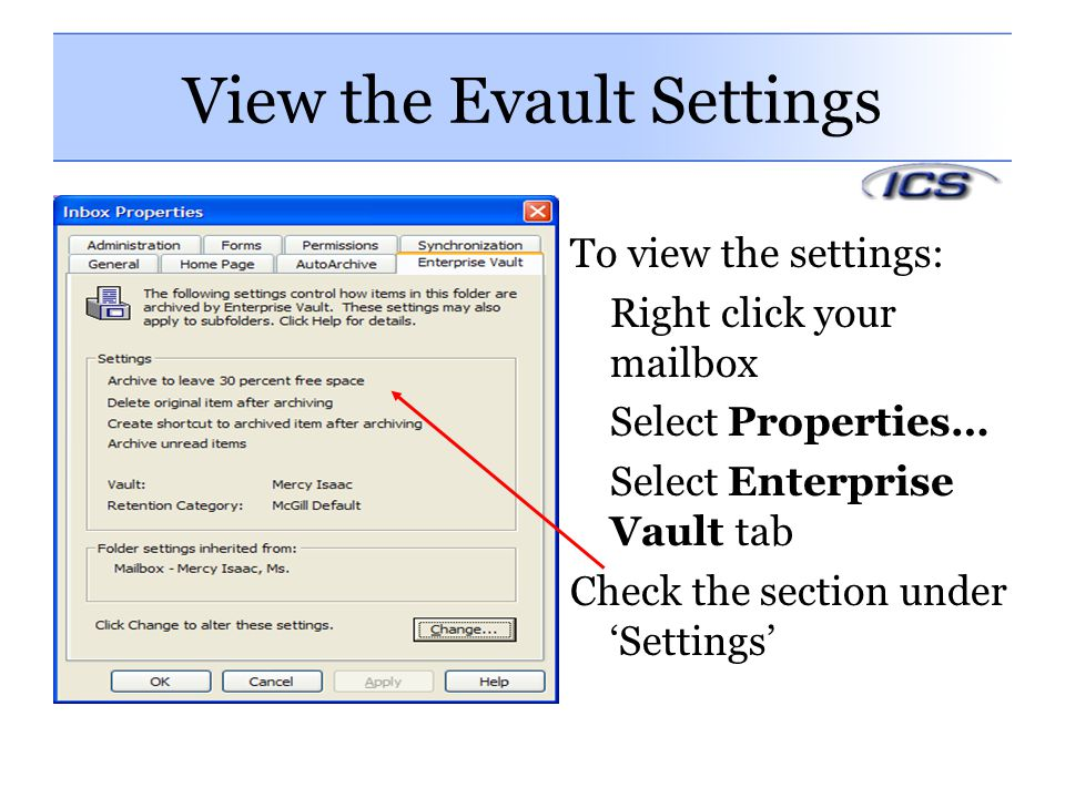 View the Evault Settings