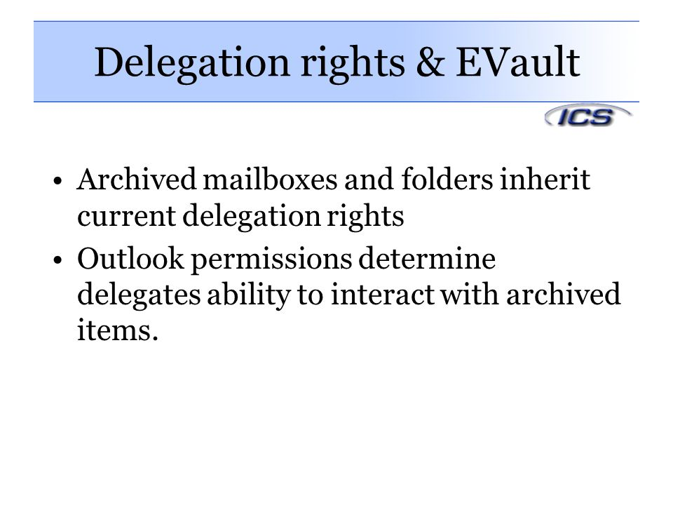 Delegation rights & EVault