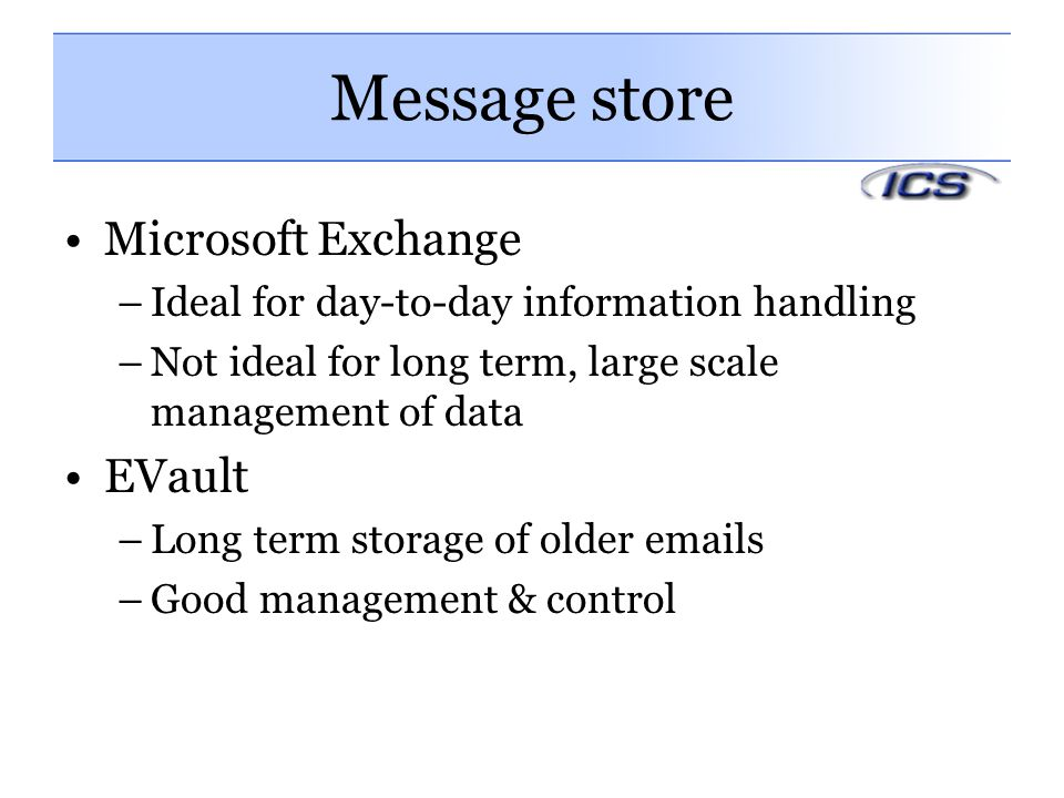 Message store Microsoft Exchange EVault