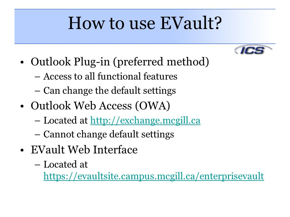 How to use EVault Outlook Plug-in (preferred method)