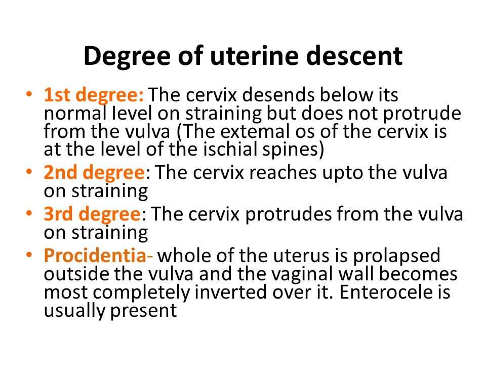 Degree of uterine descent