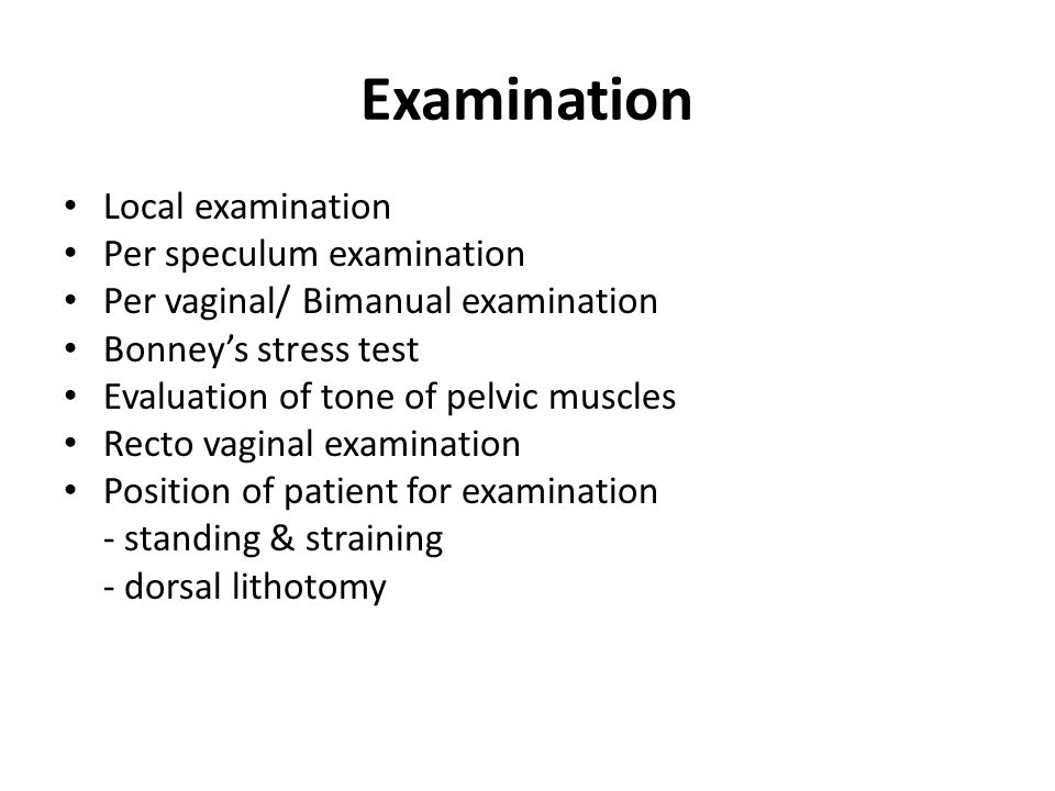 Examination Local examination Per speculum examination