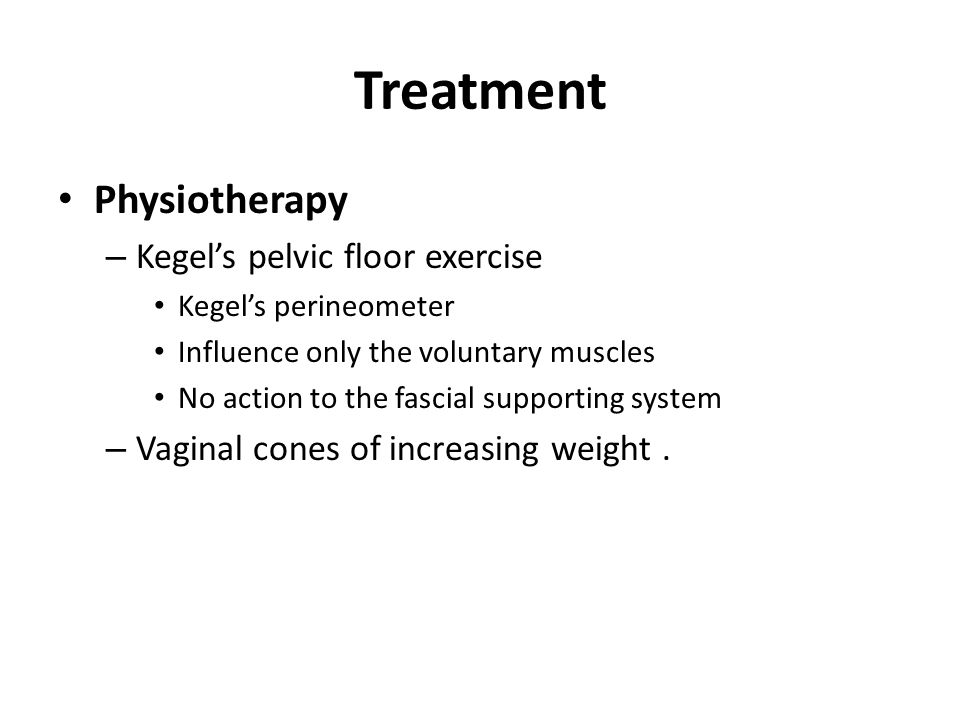 Treatment Physiotherapy Kegel's pelvic floor exercise