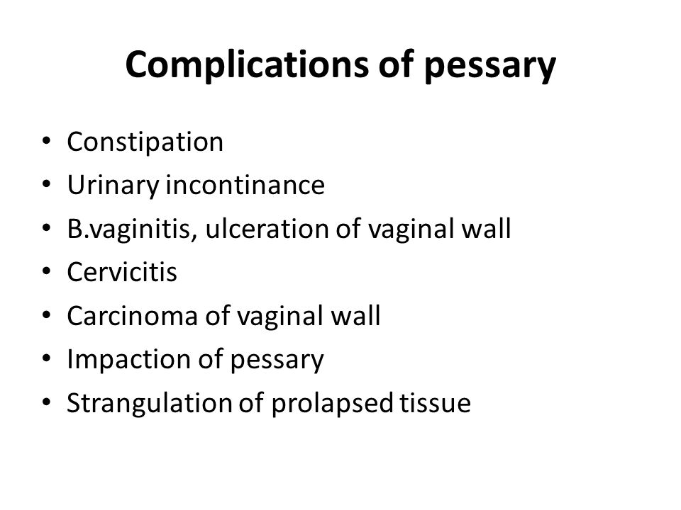 Complications of pessary