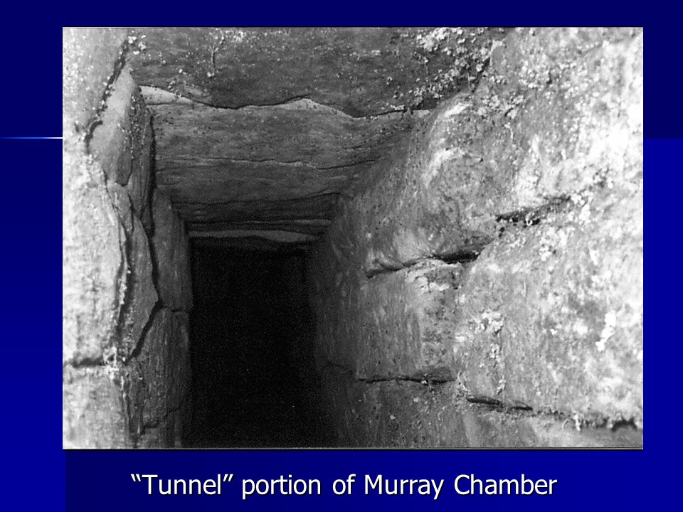 Tunnel portion of Murray Chamber