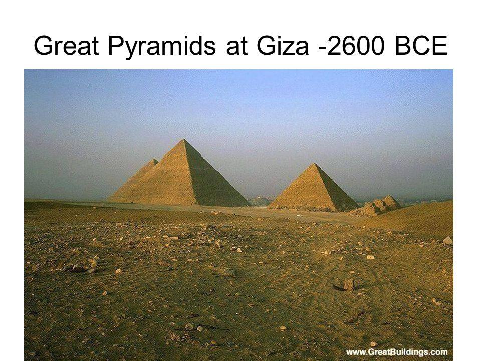 Great Pyramids at Giza -2600 BCE