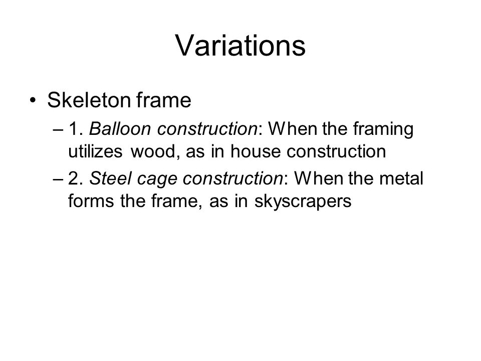 Variations Skeleton frame