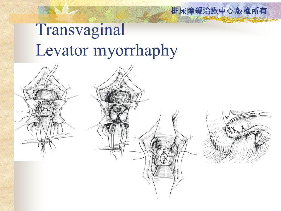 Transvaginal Levator myorrhaphy