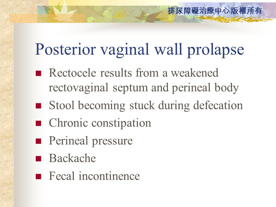 Posterior vaginal wall prolapse