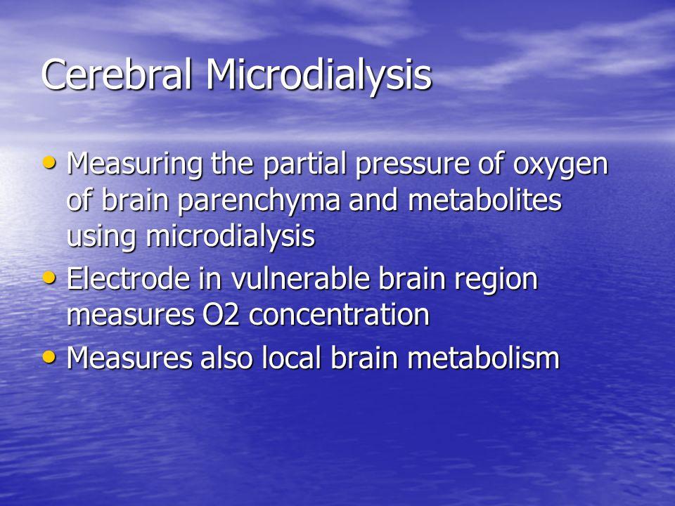 Cerebral Microdialysis
