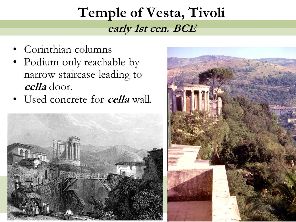 Temple of Vesta, Tivoli early 1st cen. BCE