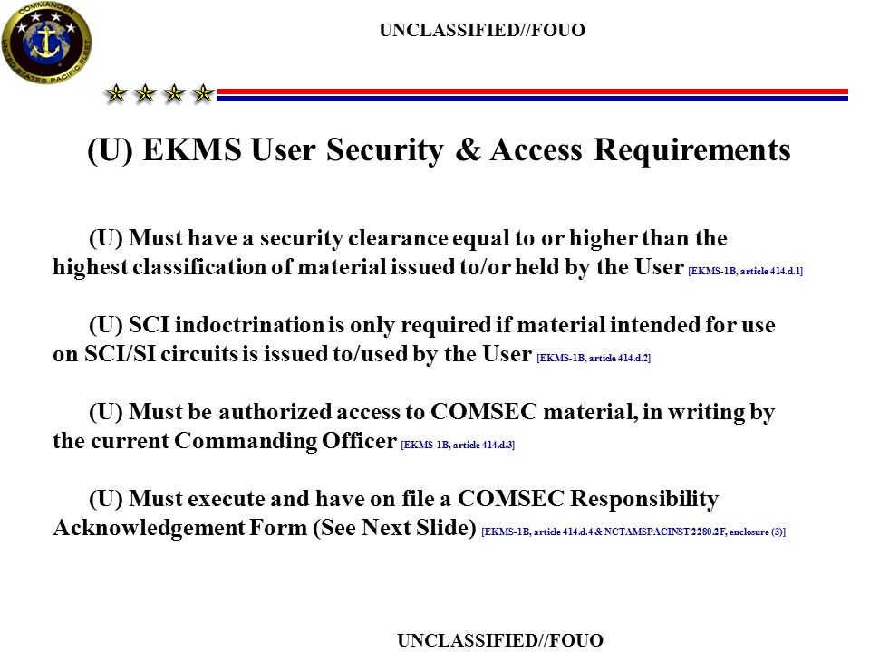 (U) EKMS User Security & Access Requirements