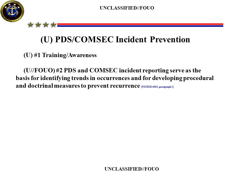 (U) PDS/COMSEC Incident Prevention