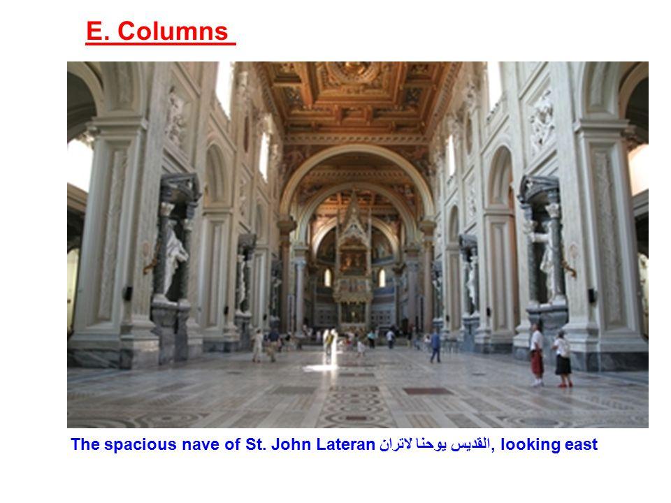 E. Columns The spacious nave of St. John Lateranالقديس يوحنا لاتران , looking east