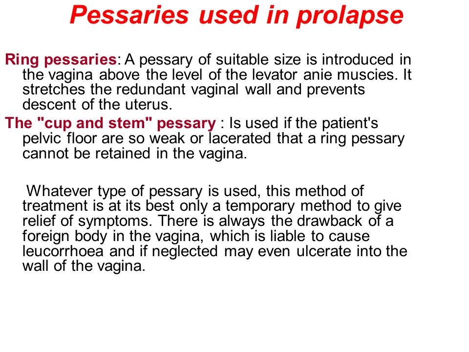 Pessaries used in prolapse