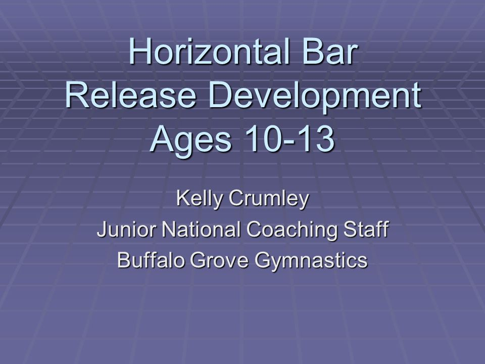 Horizontal Bar Release Development Ages 10-13