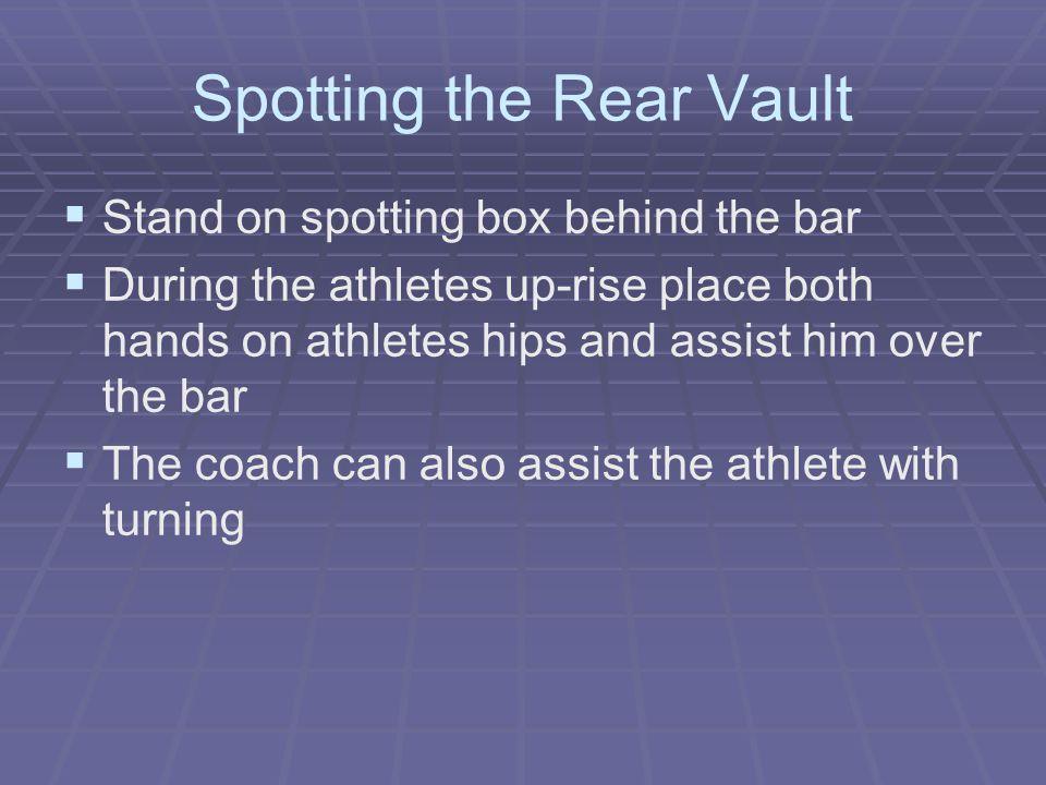Spotting the Rear Vault