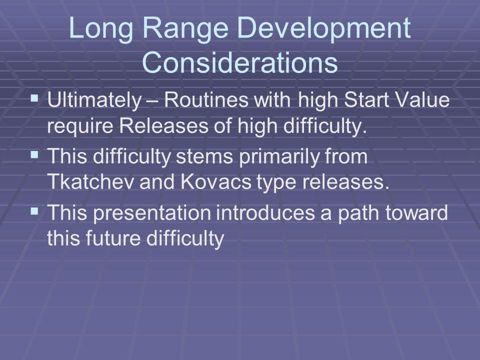 Long Range Development Considerations