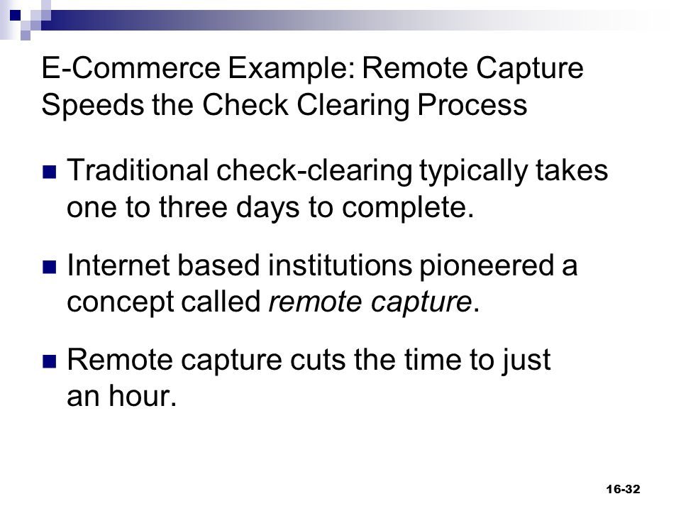 E-Commerce Example: Remote Capture Speeds the Check Clearing Process