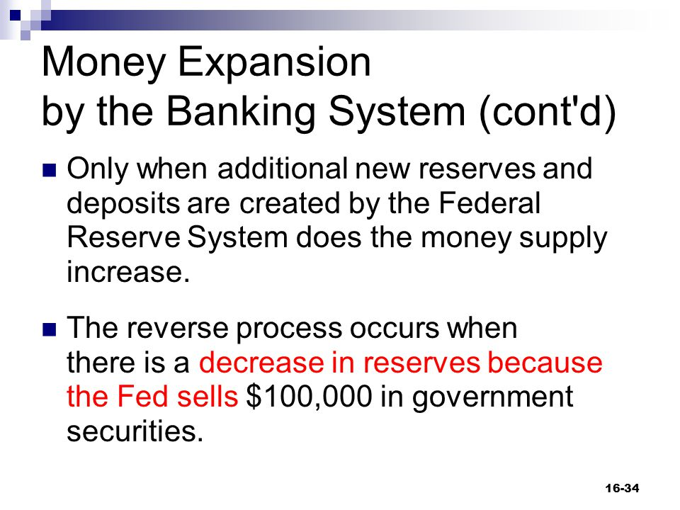 Money Expansion by the Banking System (cont d)