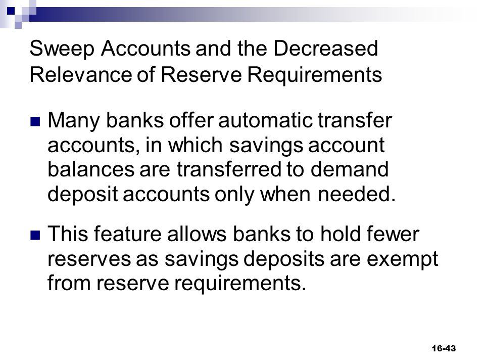 Sweep Accounts and the Decreased Relevance of Reserve Requirements